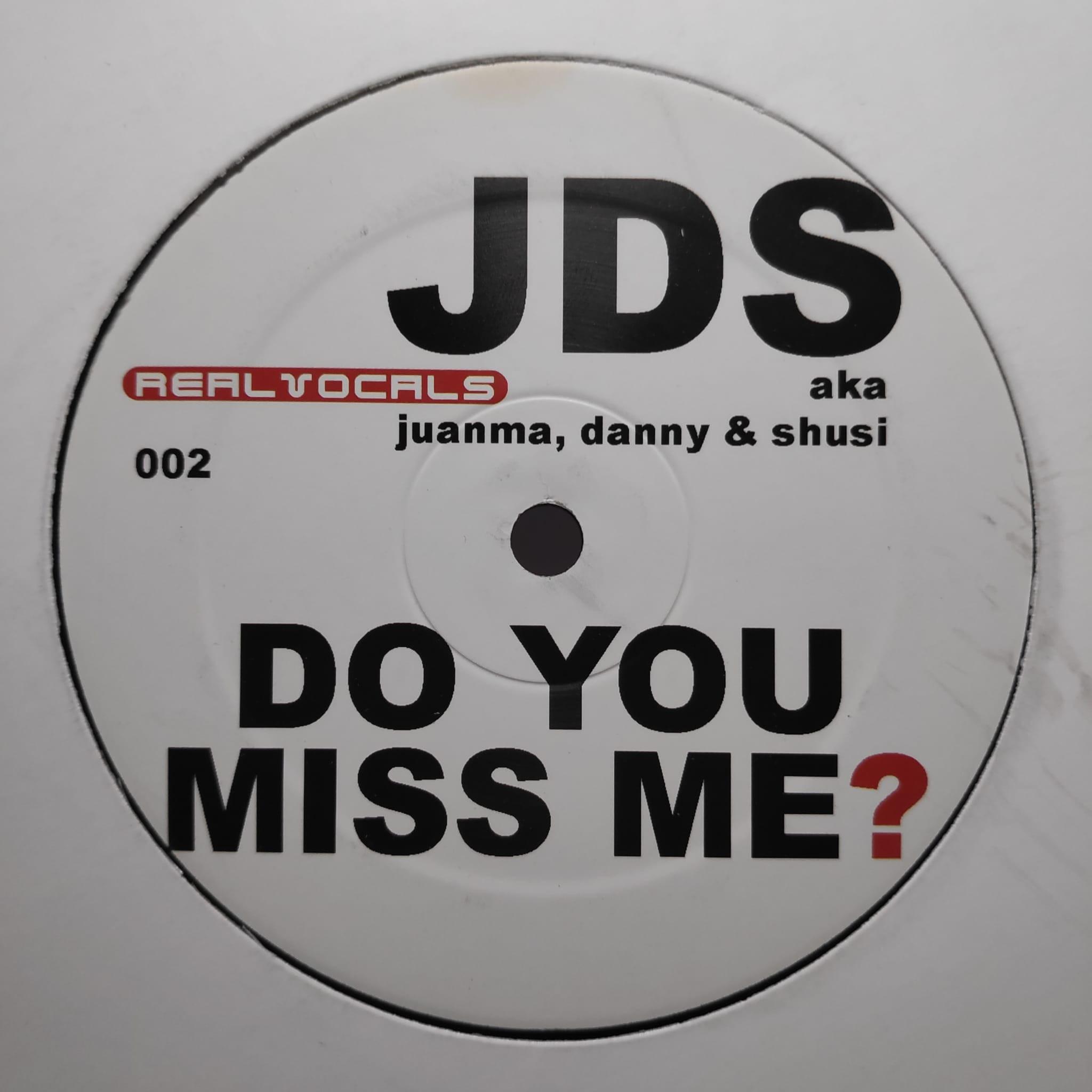 (8212) JDS – Do You Miss Me