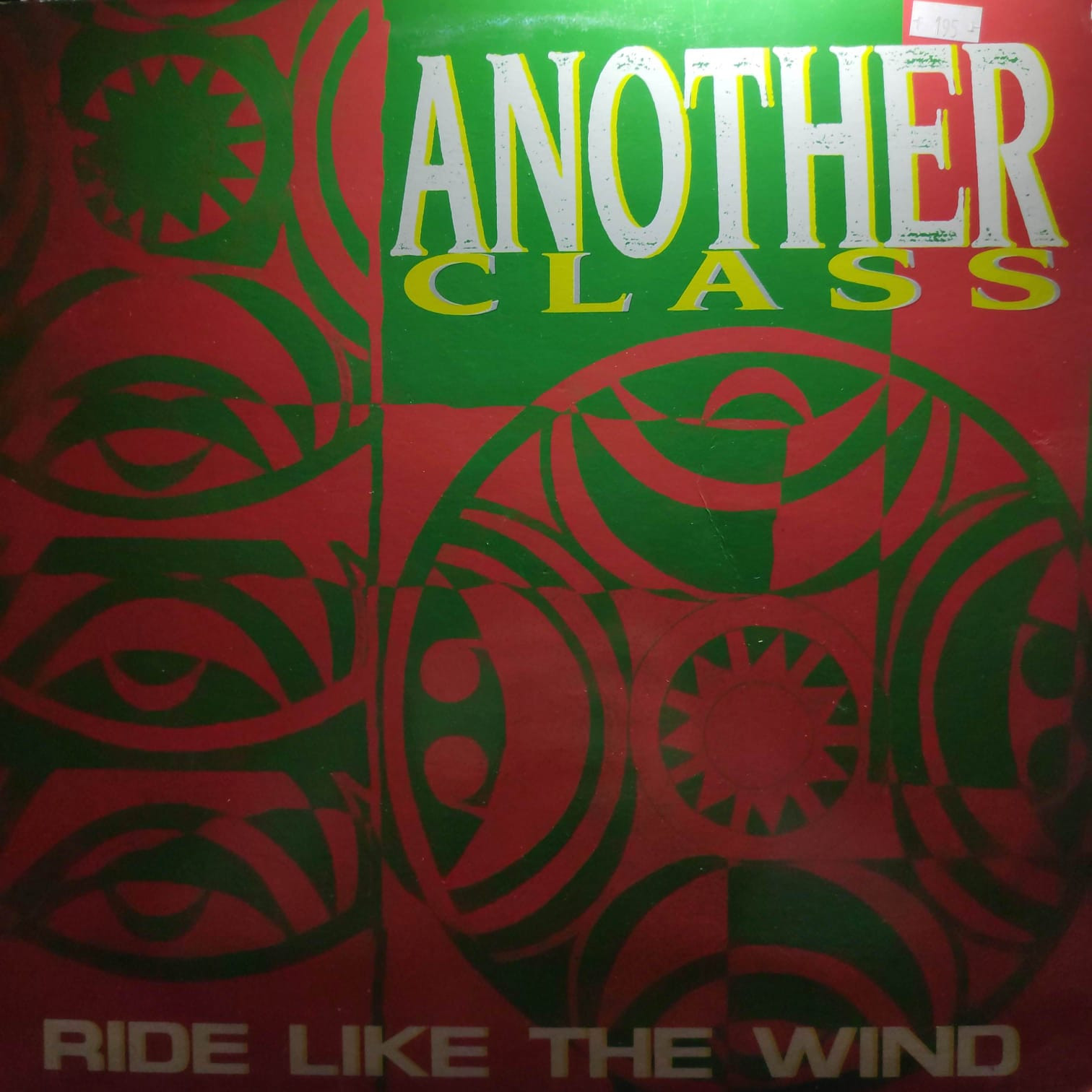 (27196) Another Class ‎– Ride Like The Wind