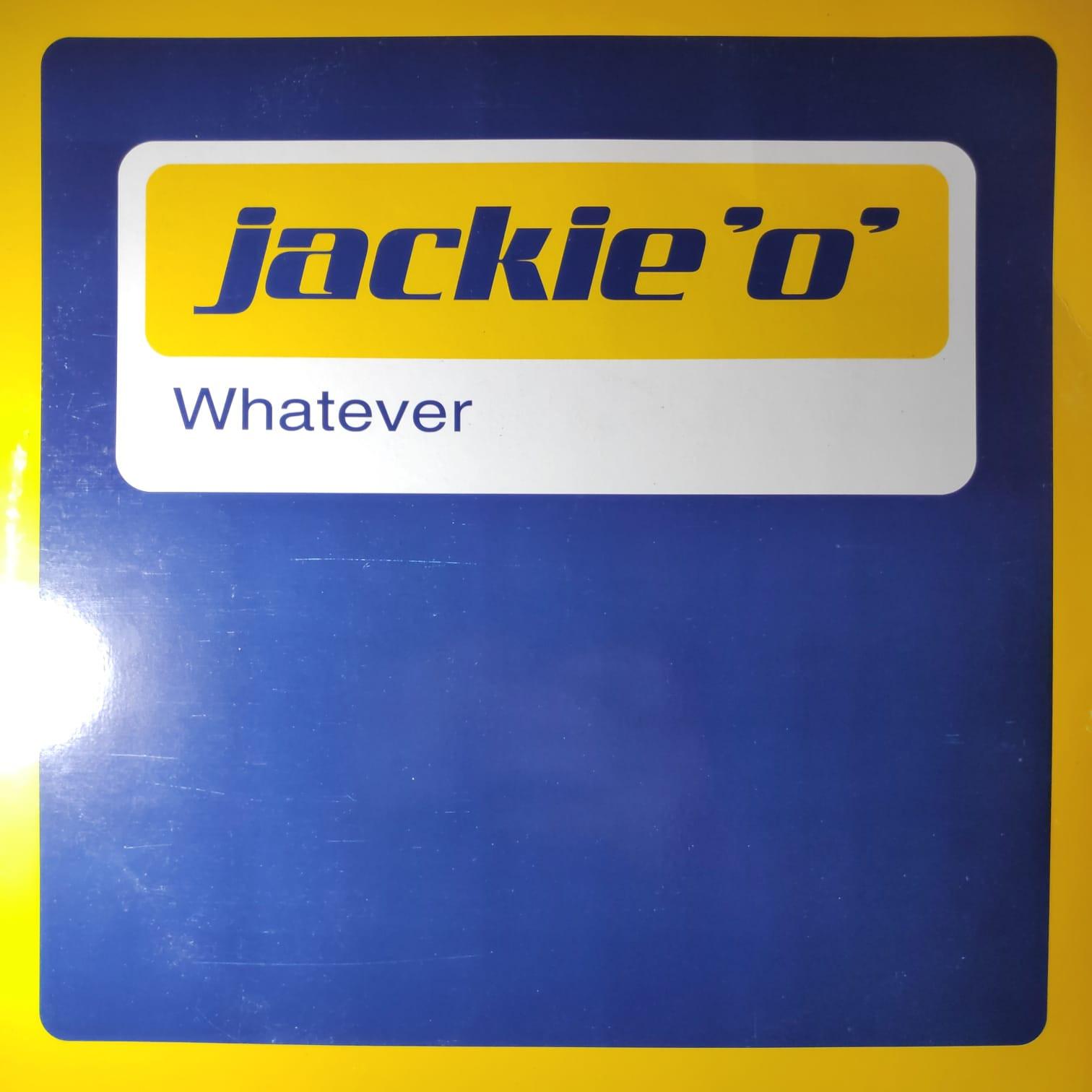 (25008B) Jackie 'O' – Whatever