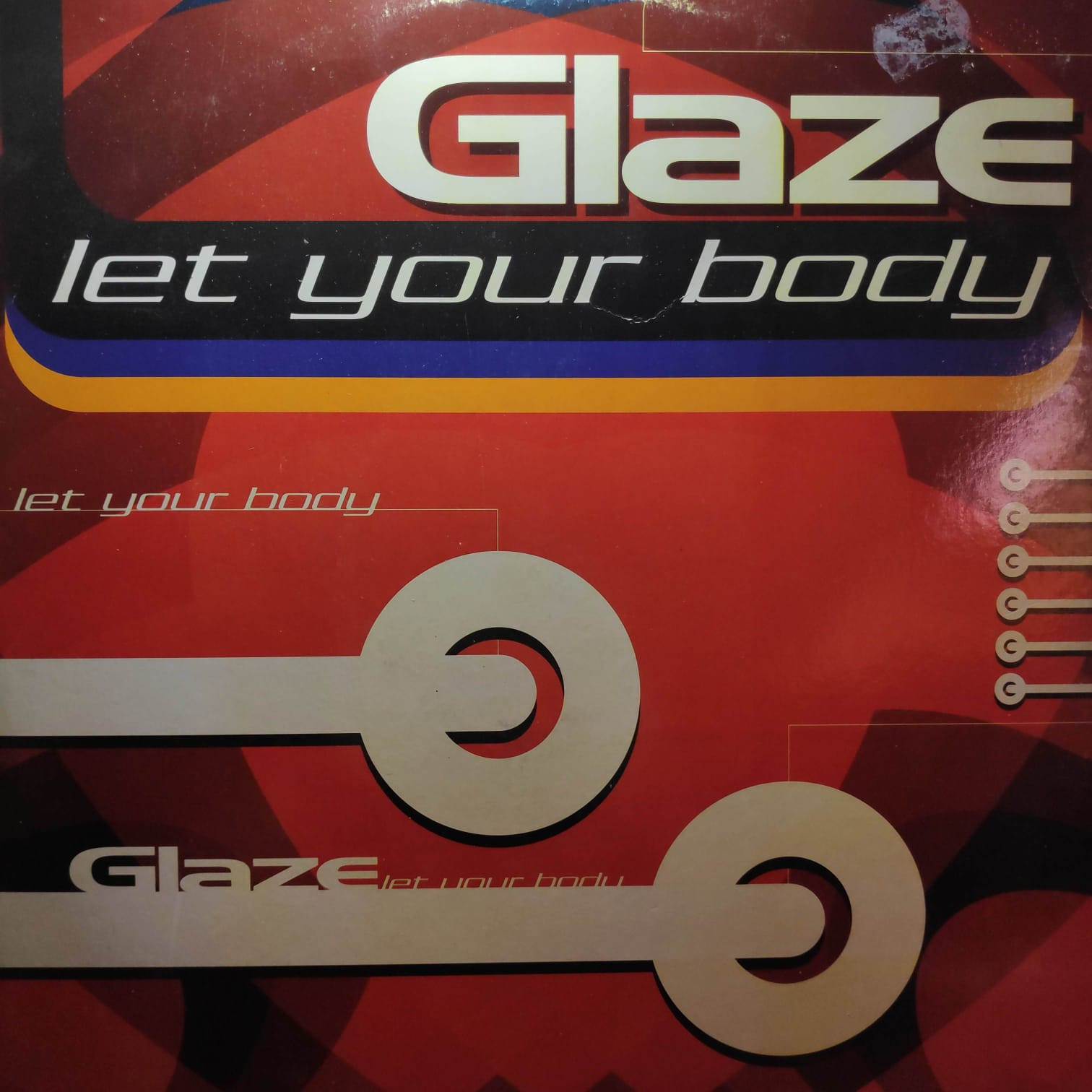 (30491) Glaze – Let Your Body