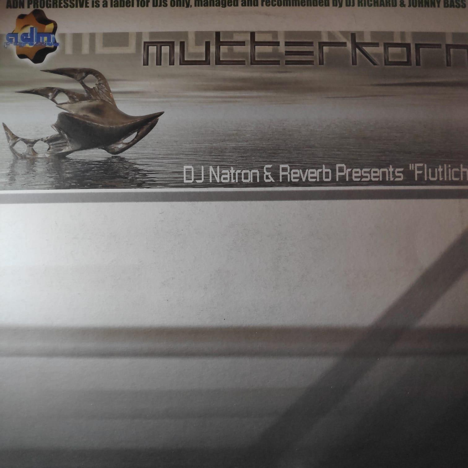(V090) DJ Natron & Reverb Presents Flutlicht – Mutterkorn