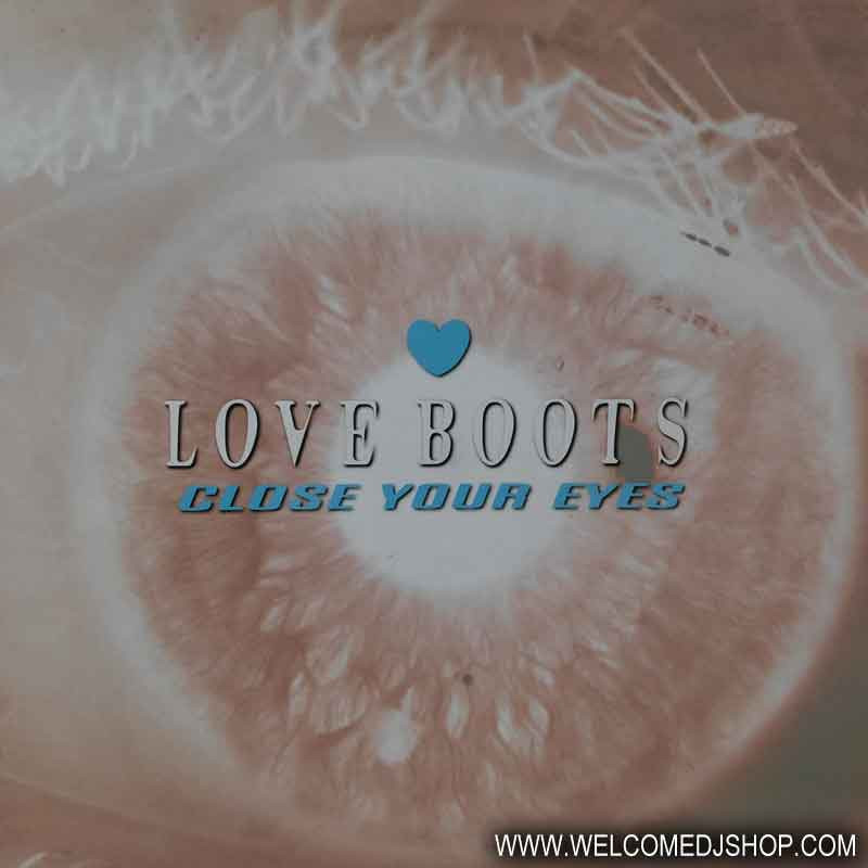 (23157) Love Boots ‎– Close Your Eyes