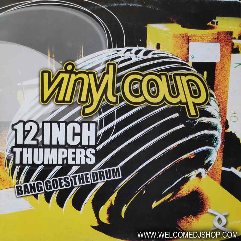 (1763) Vinyl Coup – Bang Goes The Drum