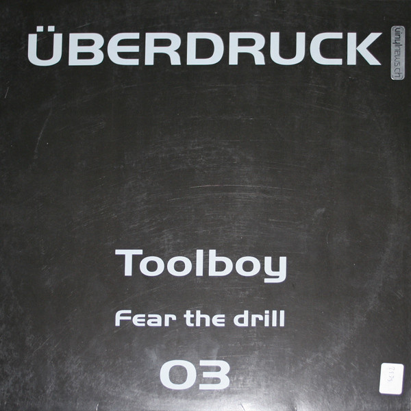 (26194) Toolboy – Fear The Drill