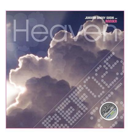 (14684) Juanma Danny Sushi Feat Annika – Heaven