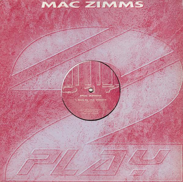 (26963) Mac Zimms – Back By Club Demand