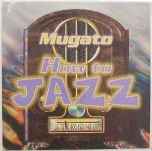 (FR204) Mugato – How To Jazz