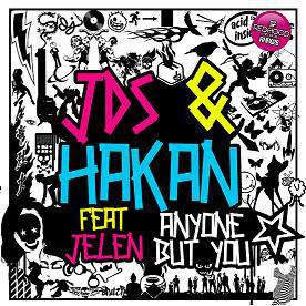 (15853) JDS & Hakan Feat. Jelen – Anyone But You