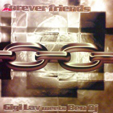 (27166) Gigi Lav Meets Ben DJ – Forever Friends