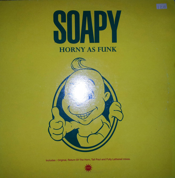 (24843) Soapy – Horny As Funk