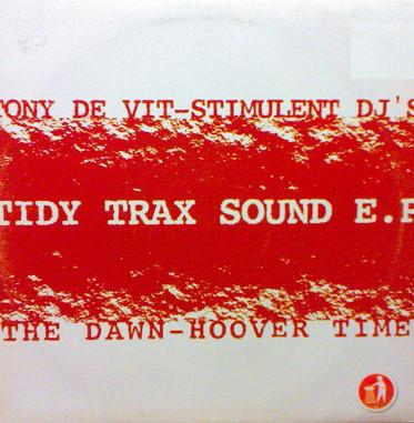 (LM102) Tony De Vit - Stimulant DJs – Tidy Trax Sound E.P