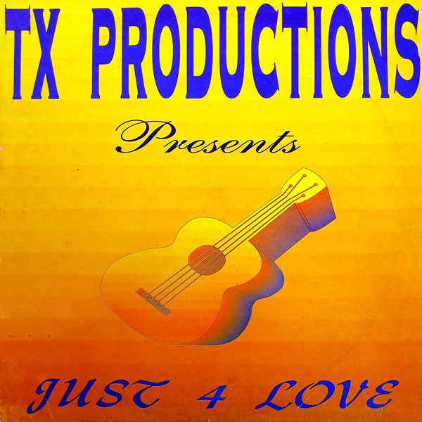 (4504) TX Productions – Just 4 Love