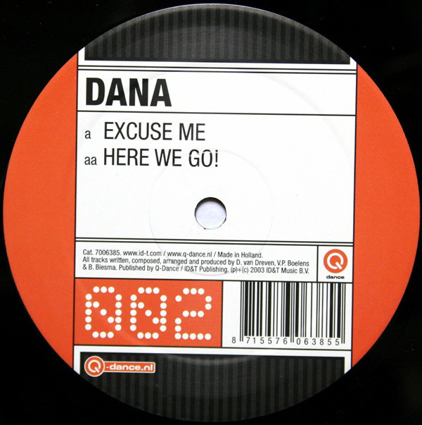 (1770) Dana – Excuse Me / Here We Go!