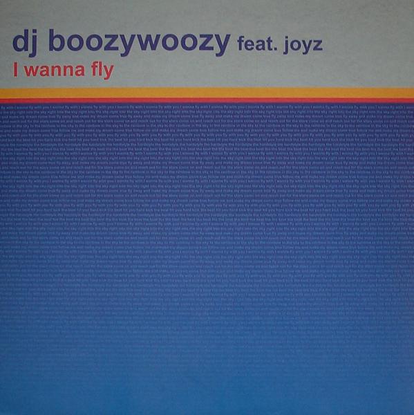(27165) DJ BoozyWoozy Feat. Joyz – I Wanna Fly