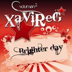 (16485) Xavireg – Volumen 2 Brighter Day