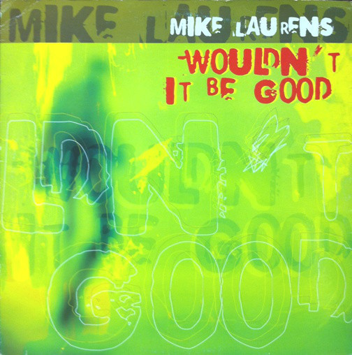 (23413) Mike Laurens – Wouldn't It Be Good
