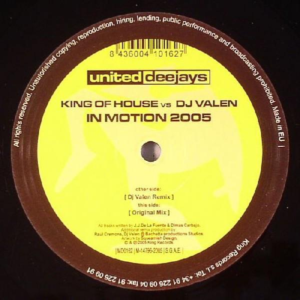 (6814) King Of House vs DJ Valen – In Motion 2005