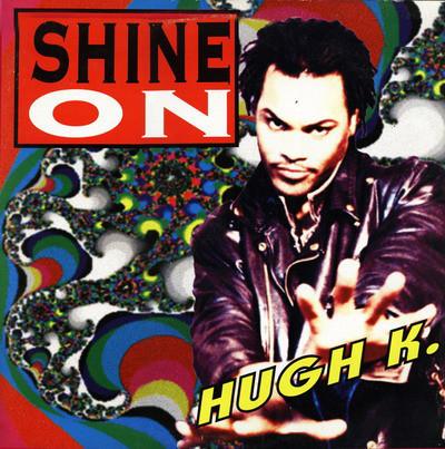 (24838) Hugh K – Shine On