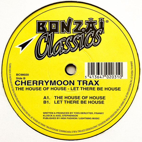 (3946B) Cherrymoon Trax – The House Of House / Let There Be House
