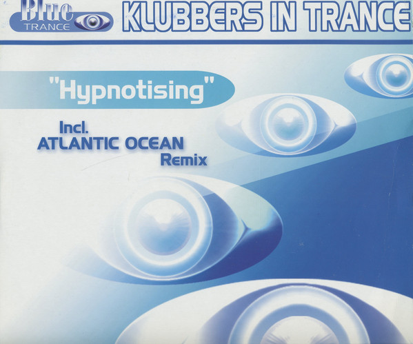 (25289) Klubbers in Trance – Hypnotising