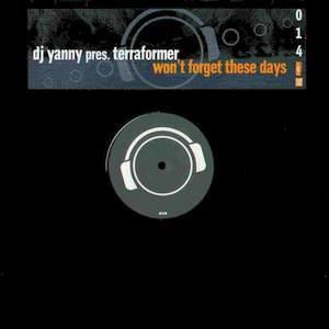 (27151) DJ Yanny Pres. Terraformer – Won't Forget These Days