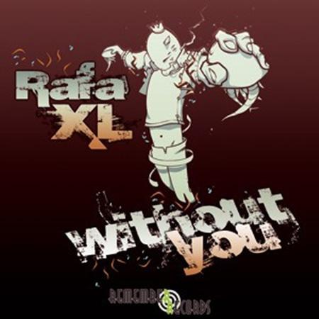 (17618) Rafa XL – Without You