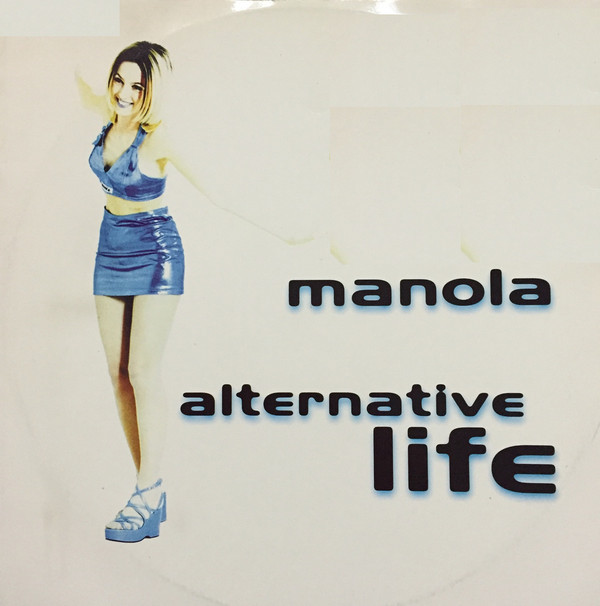 (27382) Manola ‎– Alternative Life
