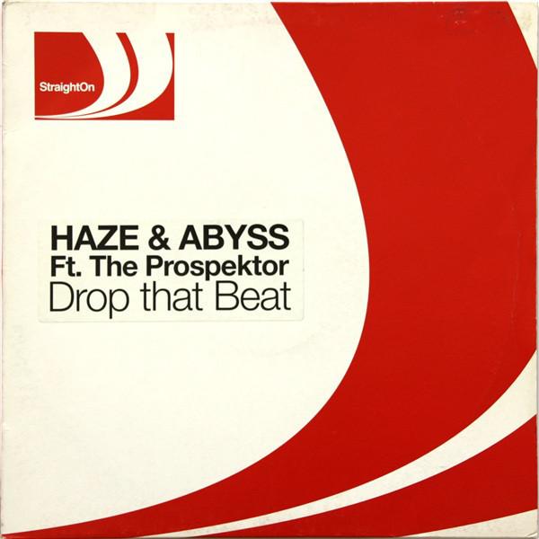 (2761) Haze & Abyss Ft. The Prospektor – Drop That Beat