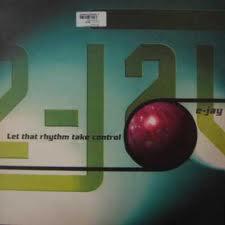 (22028) E-Jay – Let That Rhythm Take Control