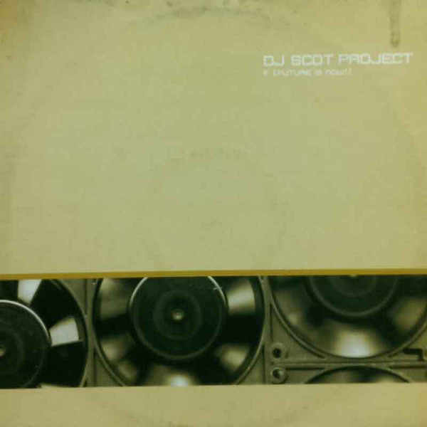 (CUB1277) DJ Scot Project – F (Future Is Now!)