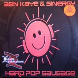 (21465B) Ben Kaye & Synergy – Hard Pop Sausage / Dial P 4 Phat