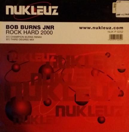 (24059) Bob Burns Jnr – Rock Hard 2000