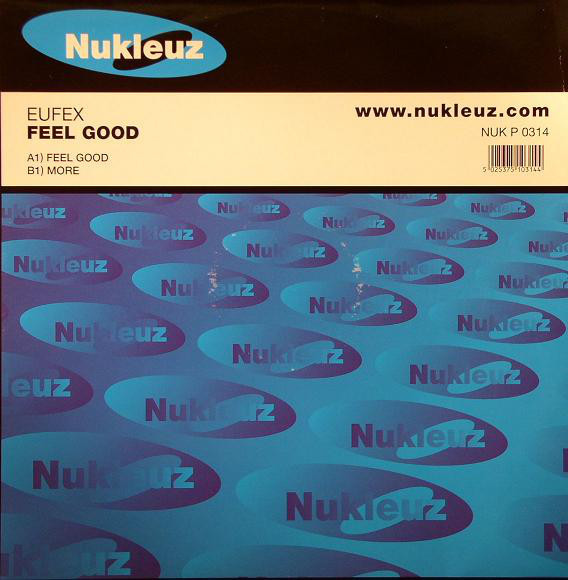 (A1613) Eufex ‎– Feel Good / More