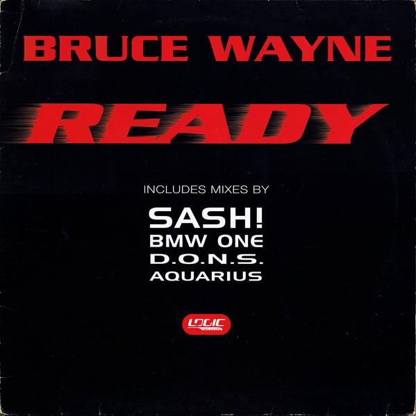 (4622) Bruce Wayne – Ready