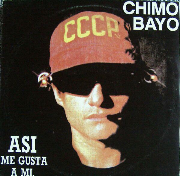 (A1067) Chimo Bayo – Asi Me Gusta A Mi