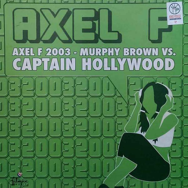 (27228) Murphy Brown vs. Captain Hollywood – Axel F. 2003