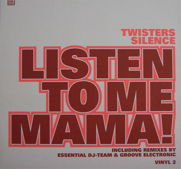 (25524) Twisters Silence – Listen To Me Mama
