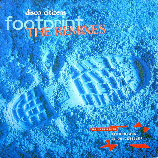 (CH099) Disco Citizens – Footprint (The Remixes)