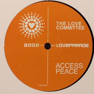 (A1901) The Love Committee – Access Peace (Loveparade 2002)