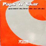 (F0025) Paps N Skar – You Want My Love (Din Don Da Da)