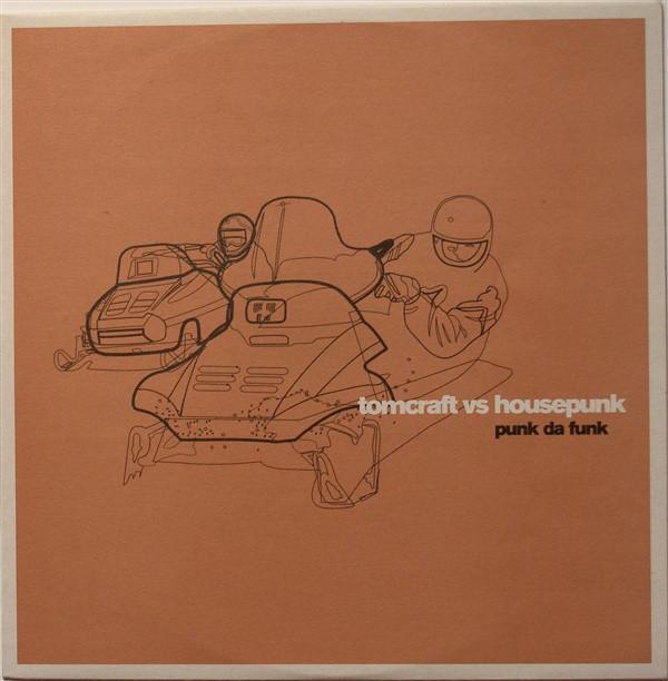 (AA00282) Tomcraft Vs Housepunk – Punk Da Funk