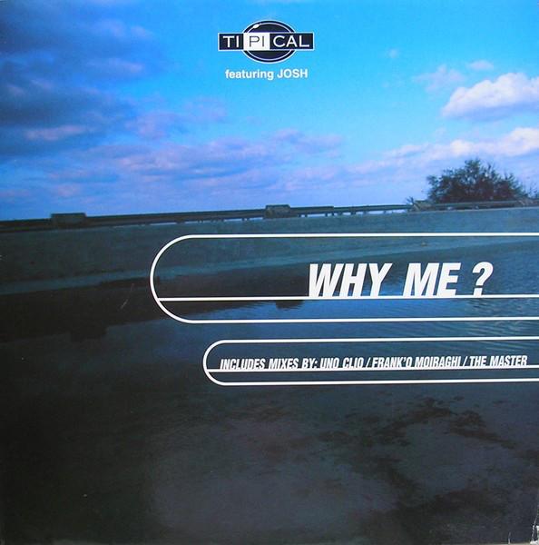 (CM824) Ti.Pi.Cal. – Why Me?
