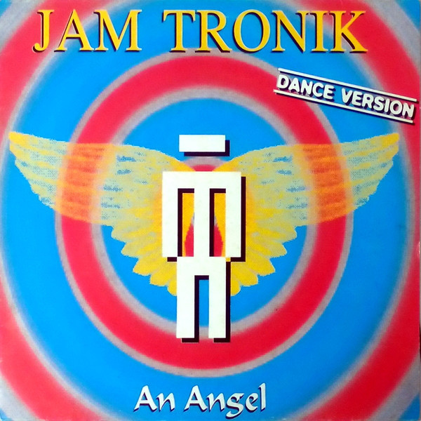 (CM1160) Jam Tronik – An Angel (Dance Version)
