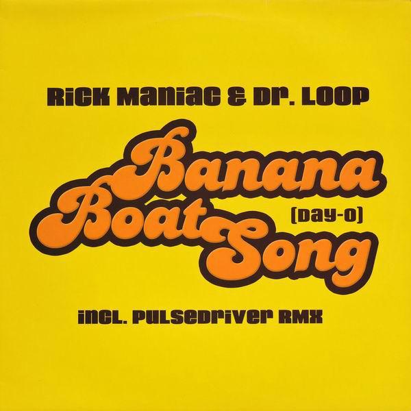 (1331) Rick Maniac & Dr. Loop – Banana Boat Song (Day-O)