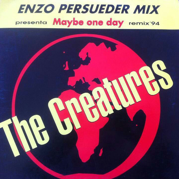 (26785) The Creatures – Maybe One Day (Remix '94)