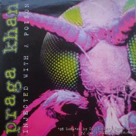 (CM1139) Praga Khan – Injected With A Poison ('98 Remixes)