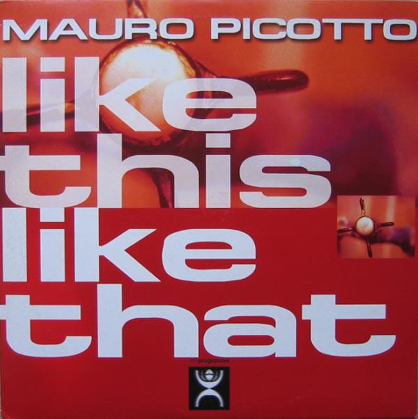 (1362C) Mauro Picotto – Like This Like That