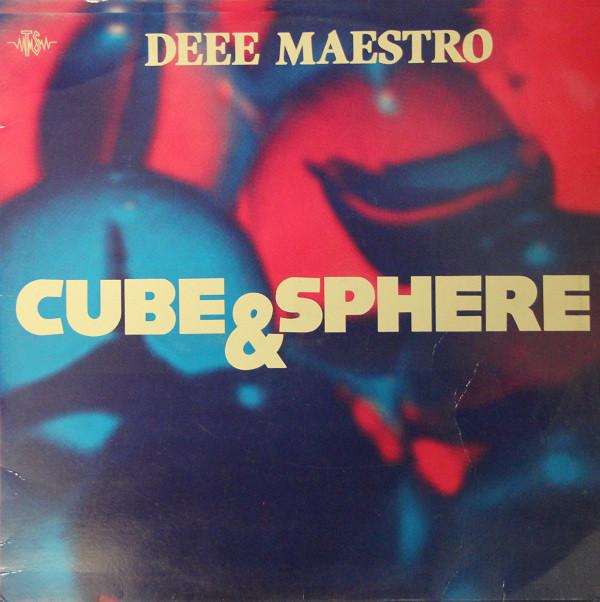 (A0947) Deee Maestro – Cube & Sphere