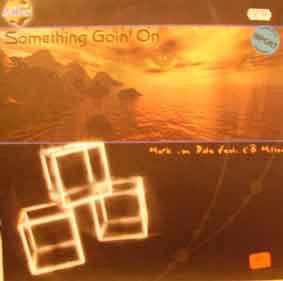 (F0038) Mark Van Dale Feat. CB Milton – Something Going On