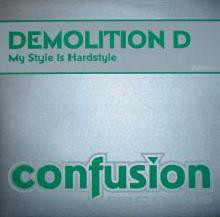 (24882) Demolition D – My Style Is Hardstyle